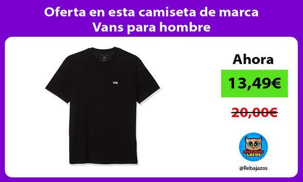 Oferta en esta camiseta de marca Vans para hombre