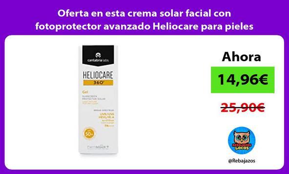 Oferta en esta crema solar facial con fotoprotector avanzado Heliocare para pieles mixtas