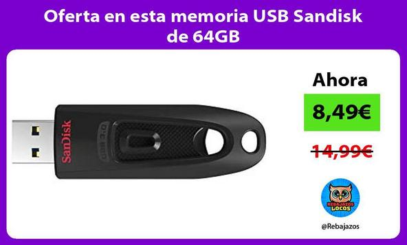 Oferta en esta memoria USB Sandisk de 64GB