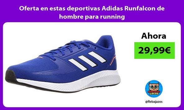 Oferta en estas deportivas Adidas Runfalcon de hombre para running