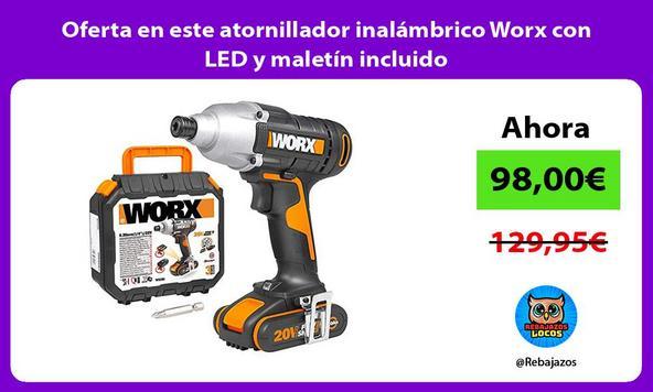 Oferta en este atornillador inalámbrico Worx con LED y maletín incluido