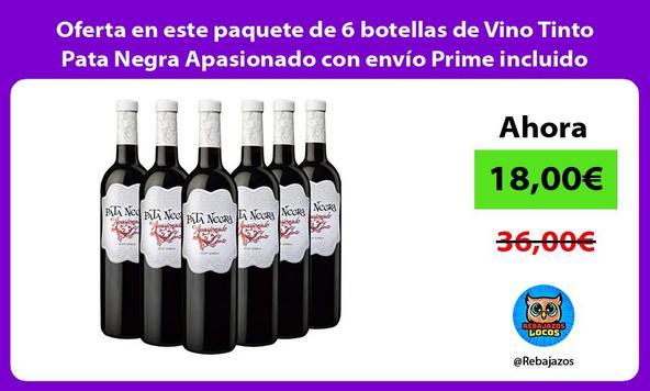 Oferta en este paquete de 6 botellas de Vino Tinto Pata Negra Apasionado con envío Prime incluido