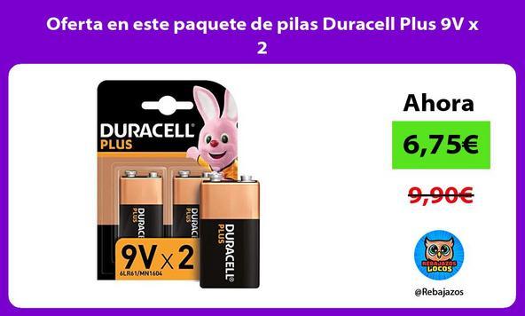 Oferta en este paquete de pilas Duracell Plus 9V x 2