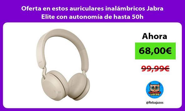 Oferta en estos auriculares inalámbricos Jabra Elite con autonomía de hasta 50h