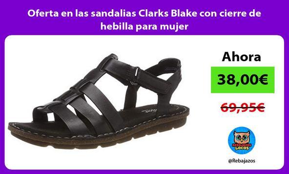 Oferta en las sandalias Clarks Blake con cierre de hebilla para mujer
