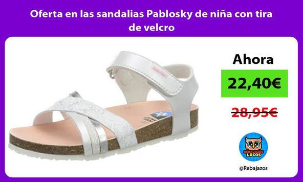 Oferta en las sandalias Pablosky de niña con tira de velcro