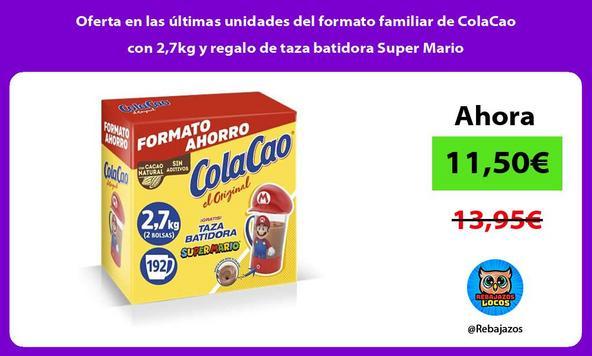 Oferta en las últimas unidades del formato familiar de ColaCao con 2,7kg y regalo de taza batidora Super Mario