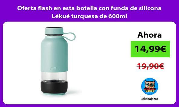 Oferta flash en esta botella con funda de silicona Lékué turquesa de 600ml