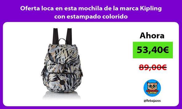 Oferta loca en esta mochila de la marca Kipling con estampado colorido