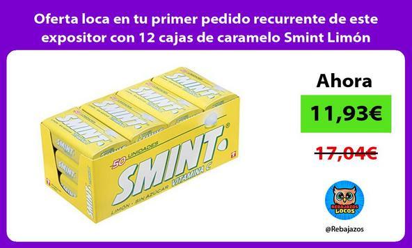 Oferta loca en tu primer pedido recurrente de este expositor con 12 cajas de caramelo Smint Limón