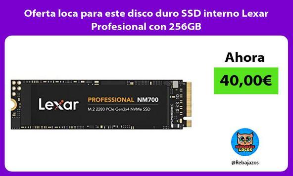 Oferta loca para este disco duro SSD interno Lexar Profesional con 256GB