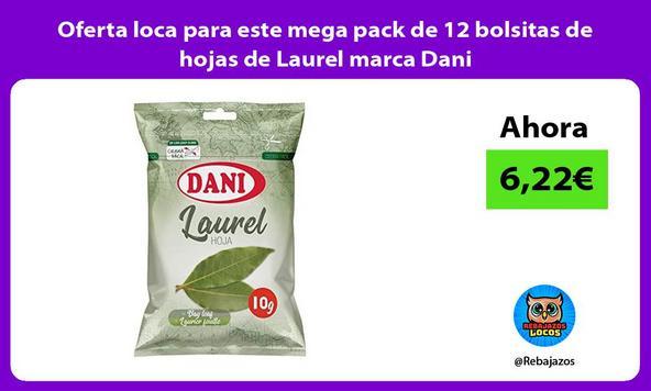 Oferta loca para este mega pack de 12 bolsitas de hojas de Laurel marca Dani