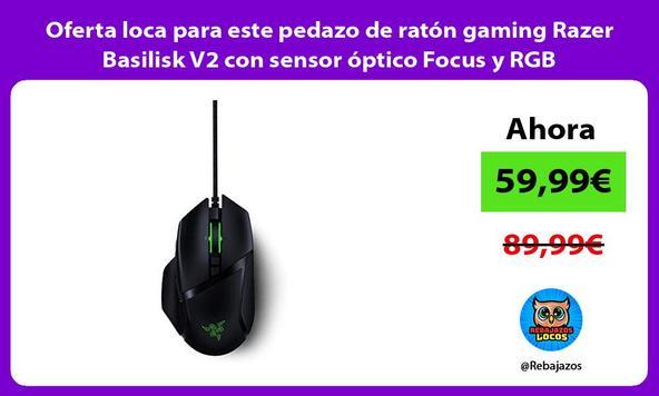 Oferta loca para este pedazo de ratón gaming Razer Basilisk V2 con sensor óptico Focus y RGB