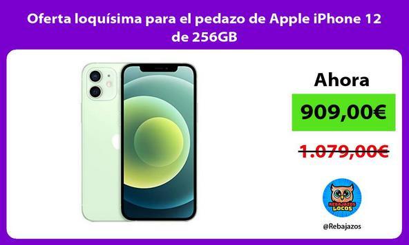 Oferta loquísima para el pedazo de Apple iPhone 12 de 256GB