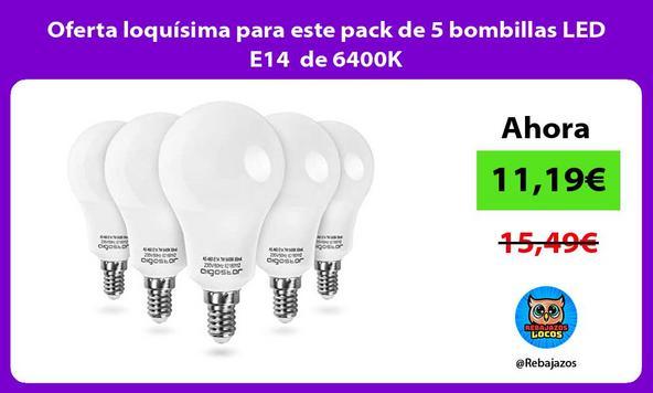 Oferta loquísima para este pack de 5 bombillas LED E14 de 6400K