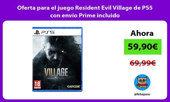Oferta para el juego Resident Evil Village de PS5 con envío Prime incluido