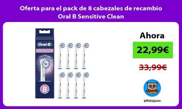 Oferta para el pack de 8 cabezales de recambio Oral B Sensitive Clean
