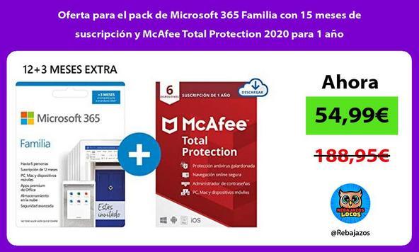 Oferta para el pack de Microsoft 365 Familia con 15 meses de suscripción y McAfee Total Protection 2020 para 1 año