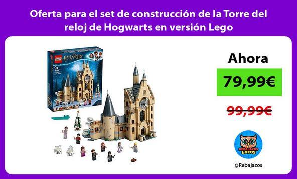 Oferta para el set de construcción de la Torre del reloj de Hogwarts en versión Lego