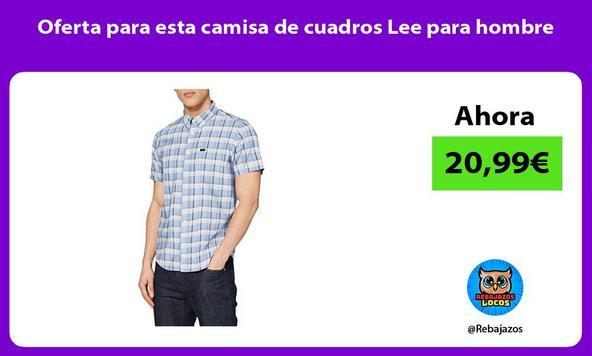 Oferta para esta camisa de cuadros Lee para hombre