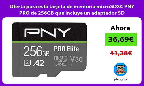 Oferta para esta tarjeta de memoria microSDXC PNY PRO de 256GB que incluye un adaptador SD