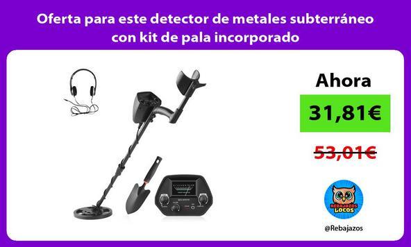 Oferta para este detector de metales subterráneo con kit de pala incorporado