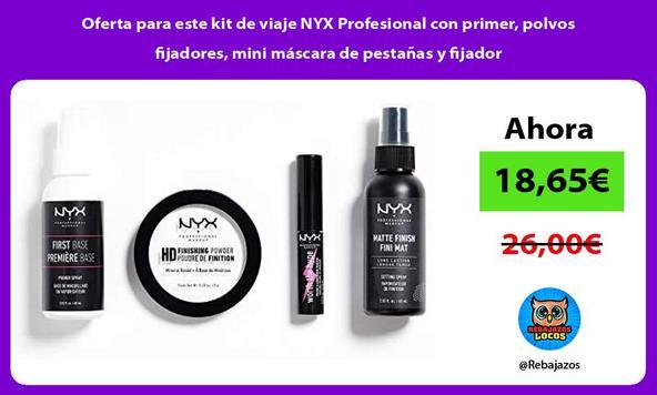 Oferta para este kit de viaje NYX Profesional con primer, polvos fijadores, mini máscara de pestañas y fijador