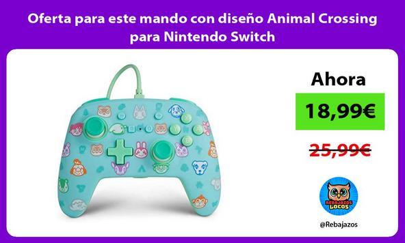 Oferta para este mando con diseño Animal Crossing para Nintendo Switch