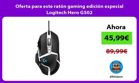 Oferta para este ratón gaming edición especial Logitech Hero G502