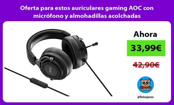 Oferta para estos auriculares gaming AOC con micrófono y almohadillas acolchadas