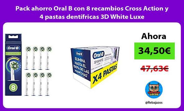 Pack ahorro Oral B con 8 recambios Cross Action y 4 pastas dentífricas 3D White Luxe