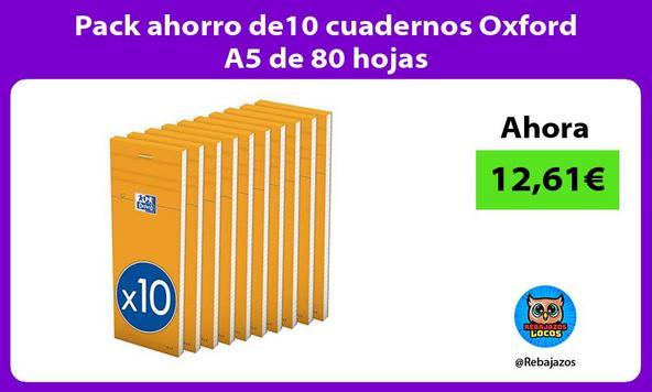 Pack ahorro de10 cuadernos Oxford A5 de 80 hojas