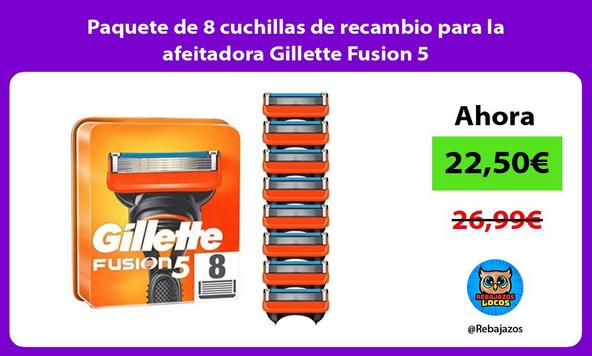 Paquete de 8 cuchillas de recambio para la afeitadora Gillette Fusion 5