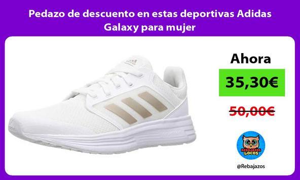 Pedazo de descuento en estas deportivas Adidas Galaxy para mujer