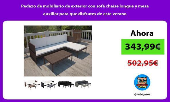 Pedazo de mobiliario de exterior con sofá chaise longue y mesa auxiliar para que disfrutes de este verano