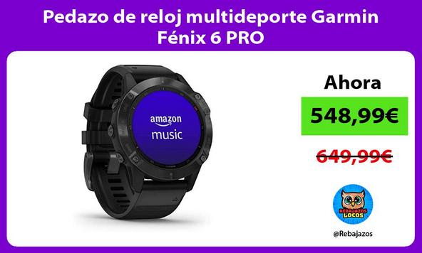 Pedazo de reloj multideporte Garmin Fénix 6 PRO