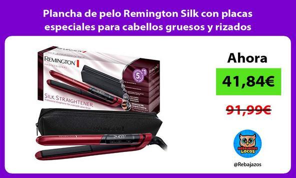 Plancha de pelo Remington Silk con placas especiales para cabellos gruesos y rizados