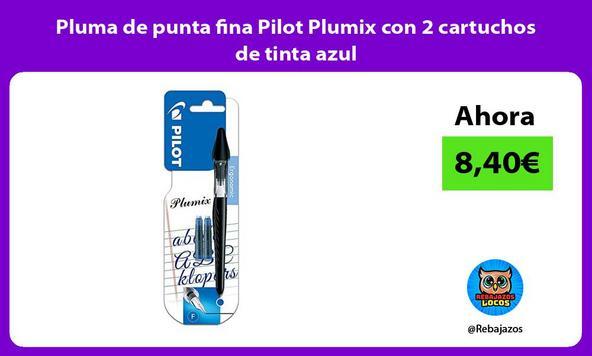 Pluma de punta fina Pilot Plumix con 2 cartuchos de tinta azul
