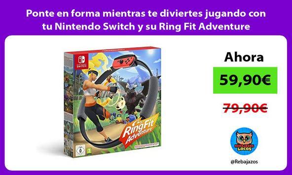 Ponte en forma mientras te diviertes jugando con tu Nintendo Switch y su Ring Fit Adventure