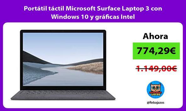 Portátil táctil Microsoft Surface Laptop 3 con Windows 10 y gráficas Intel/