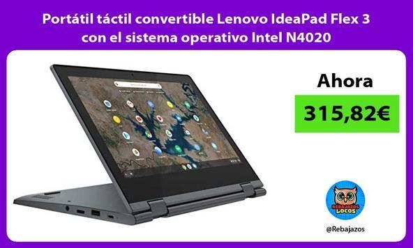 Portátil táctil convertible Lenovo IdeaPad Flex 3 con el sistema operativo Intel N4020
