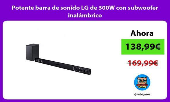 Potente barra de sonido LG de 300W con subwoofer inalámbrico
