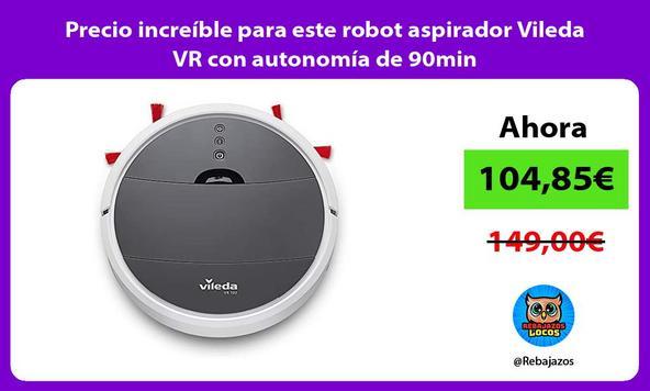 Precio increíble para este robot aspirador Vileda VR con autonomía de 90min