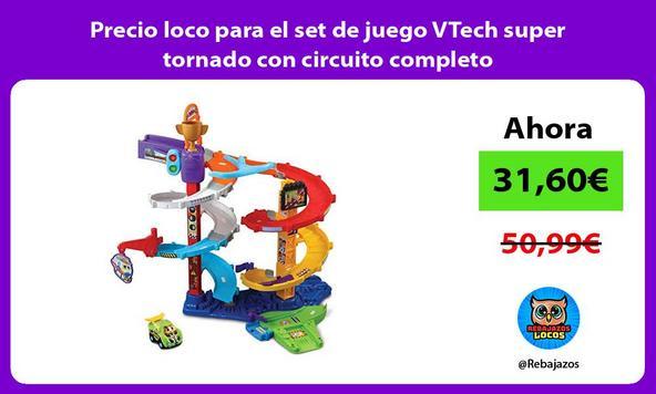 Precio loco para el set de juego VTech super tornado con circuito completo