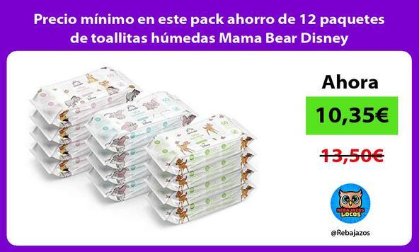 Precio mínimo en este pack ahorro de 12 paquetes de toallitas húmedas Mama Bear Disney