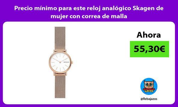 Precio mínimo para este reloj analógico Skagen de mujer con correa de malla