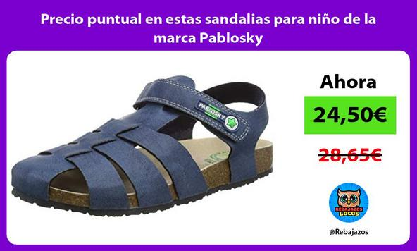 Precio puntual en estas sandalias para niño de la marca Pablosky
