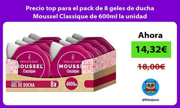 Precio top para el pack de 8 geles de ducha Moussel Classique de 600ml la unidad