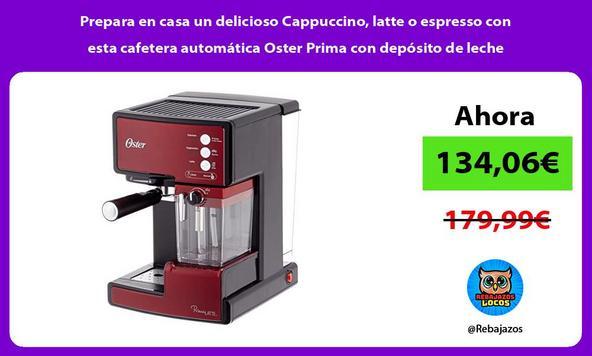Prepara en casa un delicioso Cappuccino, latte o espresso con esta cafetera automática Oster Prima con depósito de leche