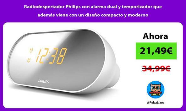 Radiodespertador Philips con alarma dual y temporizador que además viene con un diseño compacto y moderno